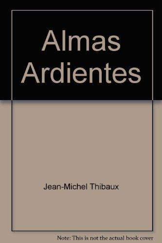 9789682109188: Almas Ardientes