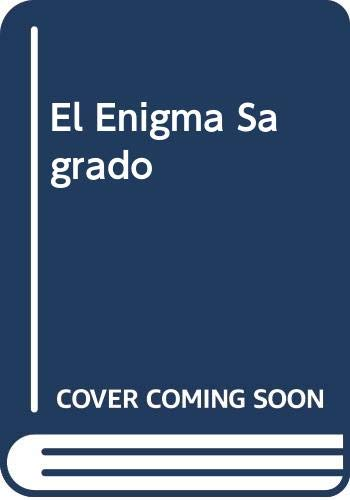 9789682112317: El Enigma Sagrado (Spanish Edition)
