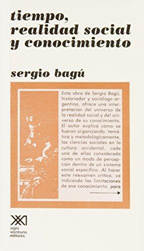 9789682300080: Tiempo, realidad social y conocimiento (Spanish Edition)