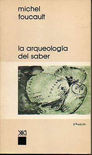 9789682300127: La arqueologia del saber