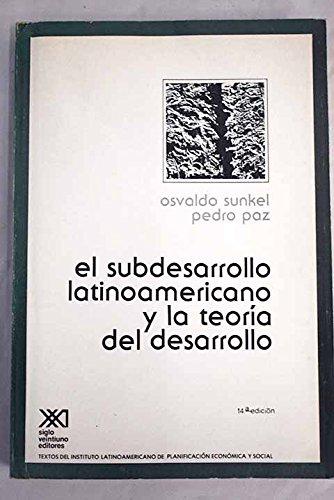 9789682300202: El subdesarrollo latinoamericano y la teoría del desarrollo