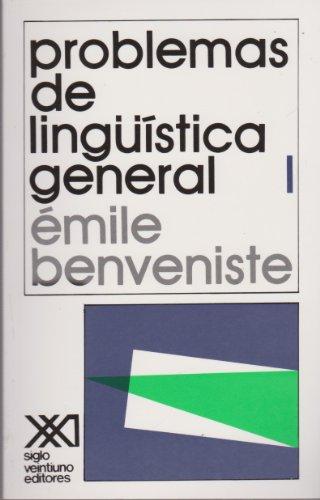 Problemas de linguistica general, 1 (Spanish Edition): Benveniste, Emile