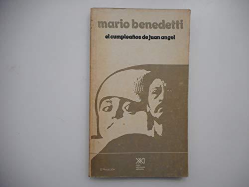 9789682300578: El cumpleaños de Juan Ángel (La Creación literaria) (Spanish Edition)