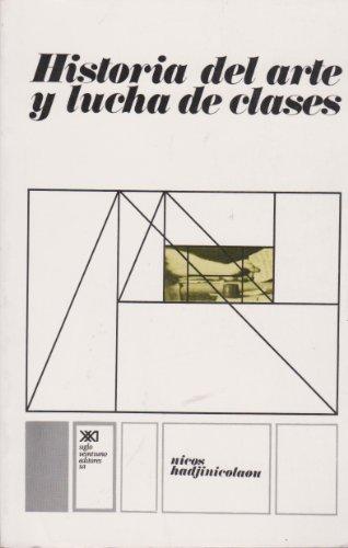 9789682300790: Historia del arte y lucha de clases (Spanish Edition)