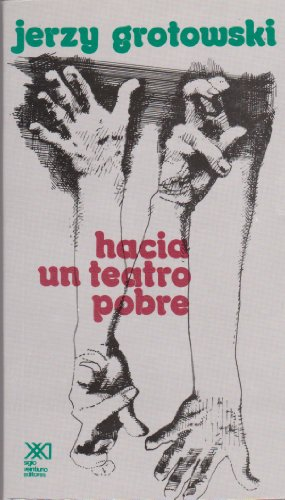 9789682301421: Hacia un teatro pobre (Spanish Edition)