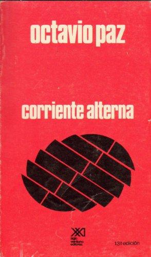 Corriente alterna: Octavio Paz