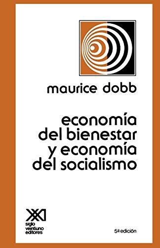 9789682301605: ECONOMIA DEL BIENESTAR Y ECONOMIA DEL SOCIALISMO (Spanish Edition)