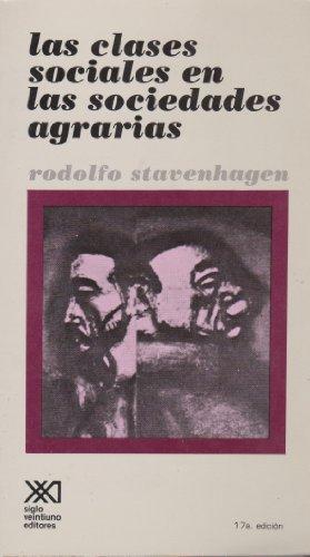 Las clases sociales en las sociedades agrarias: Stavenhagen R