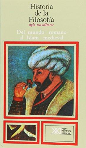 9789682302244: Historia de la filosofia / 03 / Del mundo romano al Islam medieval (Spanish Edition)