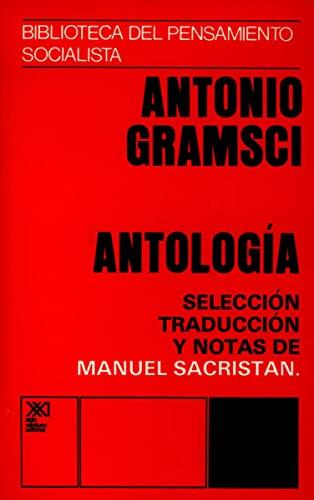 9789682302572: Antología (Biblioteca del pensamiento socialista)