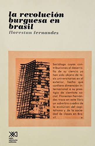Revolucion burguesa en Brasil (Spanish Edition): Fernandes, Florestan