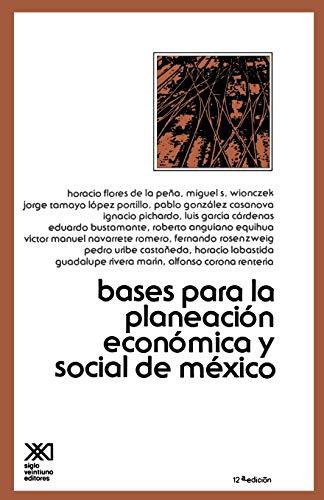 9789682303296: Bases Para La Planeacion Economica de Mexico (Economía y demografía) (Spanish Edition)