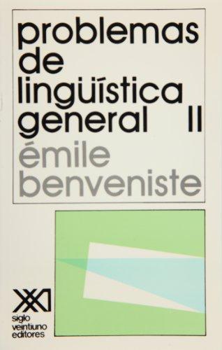 Problemas de linguistica general, 2 (Spanish Edition): Benveniste, Emile