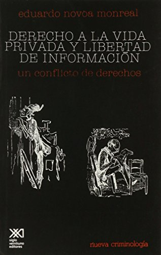 9789682303845: Derecho a la vida privada y libertad de información: Un conflicto de derechos