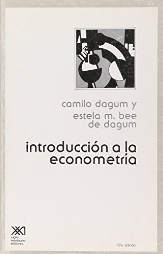 Introduccion a la econometria (Spanish Edition): Camilo Dagum ,
