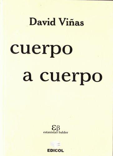 9789682304507: Cuerpo a cuerpo (La Creación literaria) (Spanish Edition)