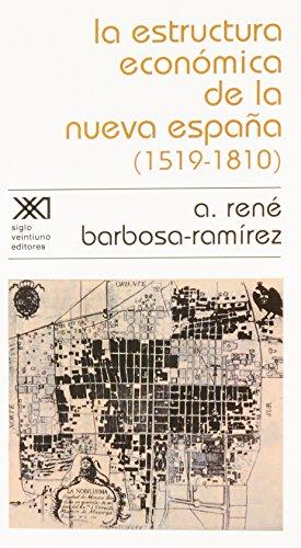 9789682305405: La estructura económica de la Nueva España (1519-1810)