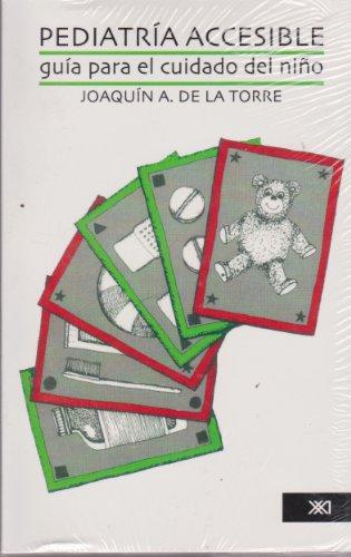 9789682305498: Pediatria accesible. Guia para el cuidado del nino (Spanish Edition)