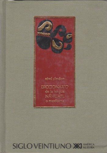 Diccionario de la lengua nahuatl o mexicana: Simeon, Remi