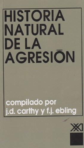 9789682305764: Historia natural de la agresion (Spanish Edition)