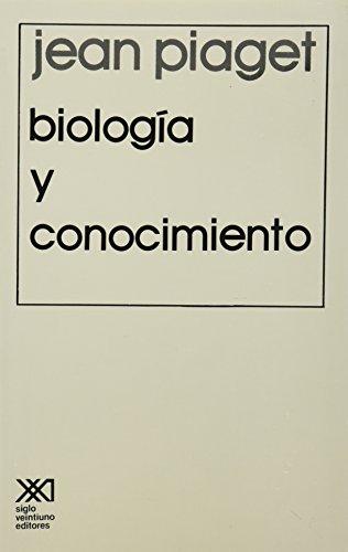 9789682305894: Biología y conocimiento: Ensayo sobre las relaciones entre las regulaciones orgánicas y los procesos cognoscitivos (Psicología y etología)