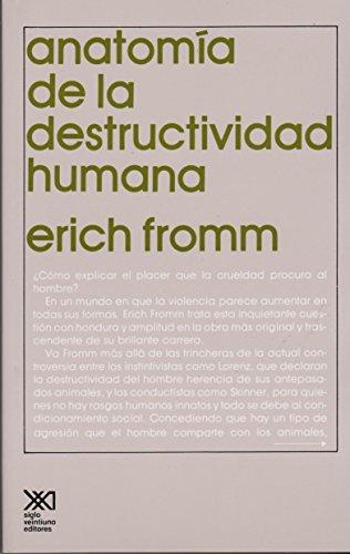 9789682306679: Anatomía de la destructividad humana