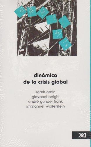 9789682309090: Dinámica de la crisis global (Sociología y política)