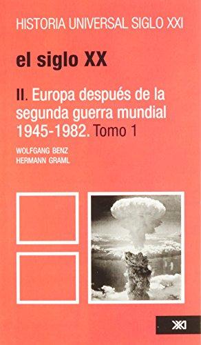 9789682309441: Historia universal / 35-1 / El siglo XX. II: Europa despues de la segunda guerra mundial, 1945-1982 (Spanish Edition)