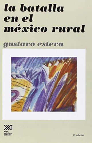 9789682310041: La batalla en el México rural (Spanish Edition)