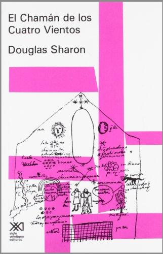9789682310065: El Chamán de los Cuatro Vientos (Antropología)