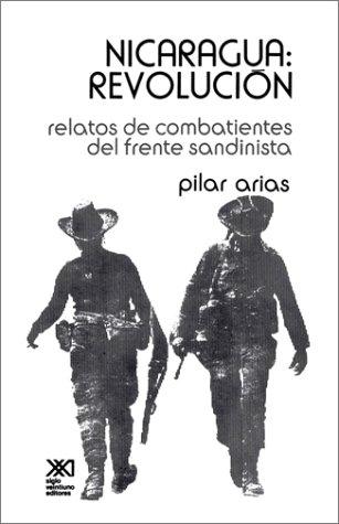 9789682310133: Nicaragua Revolucion.Relatos de Combatientes del Frente Sandinista (Historia Inmediata)