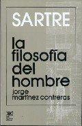 9789682310157: Sartre. La filosofia del hombre (Spanish Edition)