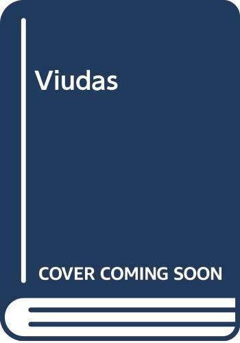 9789682310645: Viudas (Spanish Edition)