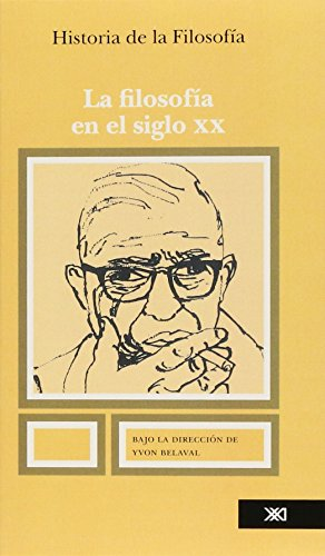 9789682310836: Historia de la filosofia / 10 / La filosofia en el siglo XX (Spanish Edition)