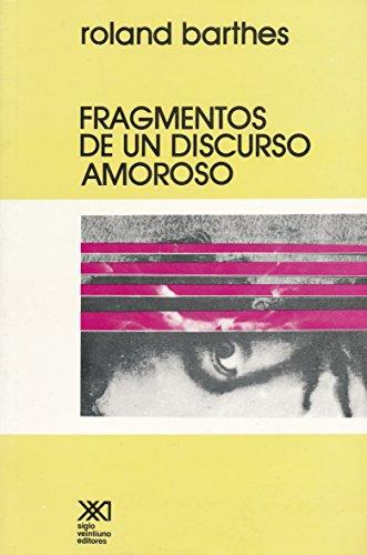 9789682310973: Fragmentos de un discurso amoroso (Spanish Edition)