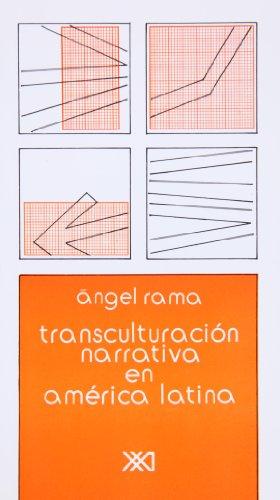 9789682311093: Transculturacion narrativa en America Latina (Critica literaria) (Spanish Edition) (Crítica literaria)
