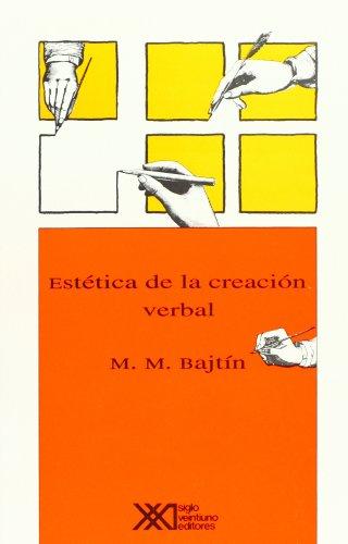 9789682311116: Estética de la creación verbal (Lingüística y teoría literaria)
