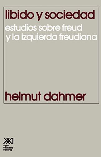 9789682311369: Libido y Sociedad.Estudios Sobre Freud y La Izquierda Freudiana (Spanish Edition)