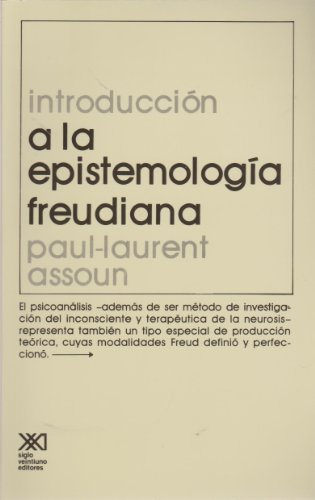 Introduccion a la epistemologia freudiana (Spanish Edition): Assoun, Paul-Laurent
