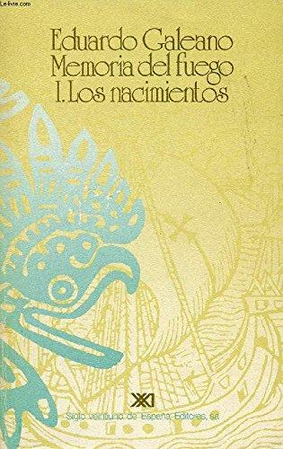 9789682312014: Memoria del fuego (La Creacion literaria) (Spanish Edition)