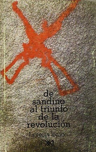 9789682313547: De Sandino al triunfo de la revolucion (Historia inmediata) (Spanish Edition)