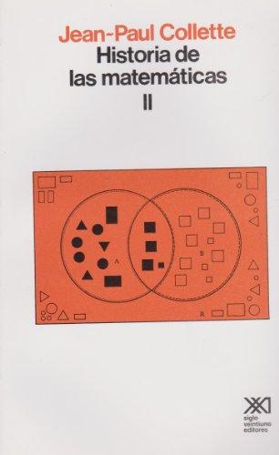 Historia de las matematicas / Volumen II (Spanish Edition): Jean-Paul Collette