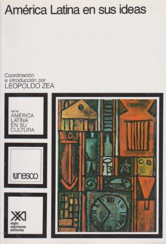 """9789682313769: America Latina en sus ideas (Serie """"America Latina en su cultura"""") (Spanish Edition) (Serie """"América Latina en su cultura"""")"""