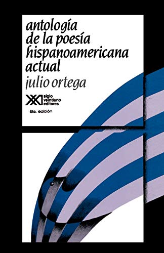 9789682314032: Antologia de la poesia hispanoamericana actual (La Creación literaria) (Spanish Edition)