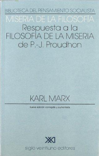 9789682314193: Miseria de la filosofía: Respuesta a la Filosofía de la Misera de Proudhon. (Biblioteca del pensamiento socialista)