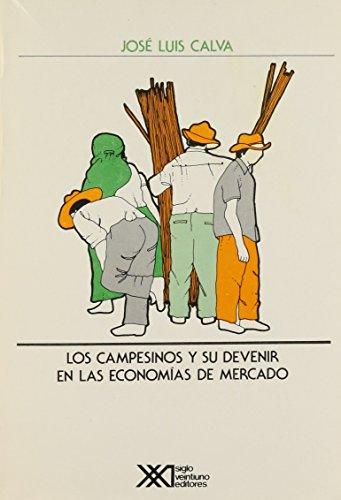 9789682314520: Campesinos y su devenir en las economias de mercado (Economía y demografía) (Spanish Edition)