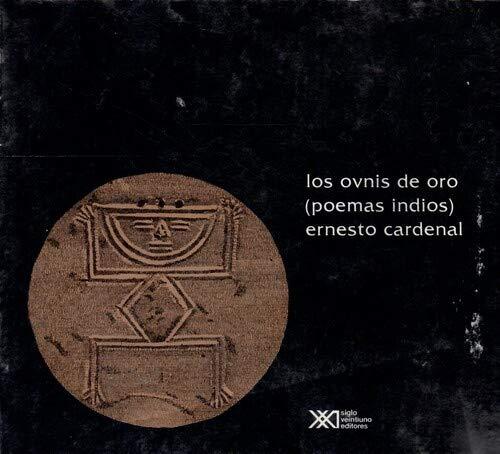 9789682314759: Los ovnis de oro: (poemas indios) (La creación literaria)