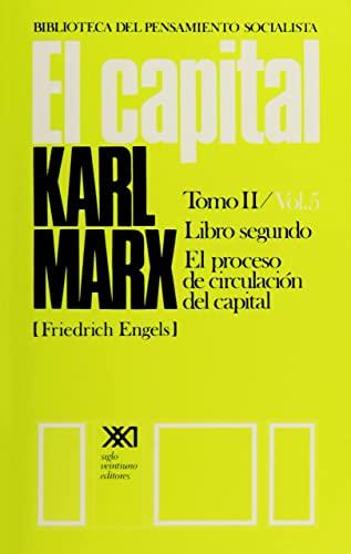 9789682314858: El capital. Libro segundo. Tomo II Vol. 5