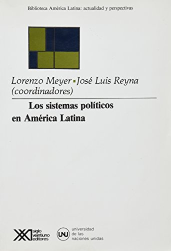 9789682315459: Los sistemas políticos en América Latina