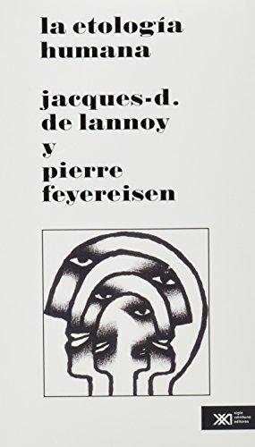 Etologia humana (Spanish Edition): Jacques-D. De Lannoy